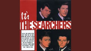 The Searchers - Don't Throw Your Love Away