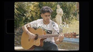 Ladbroke Grove   AJ Tracey (Acoustic Cover)