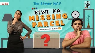 SIT | The Better Half | BIWI KA MISSING PARCEL | S2 E9 | Chhavi Mittal | Karan V Grover