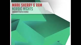 Mark Sherry & RAM – Nordic Nights (Darren Porter Remix)