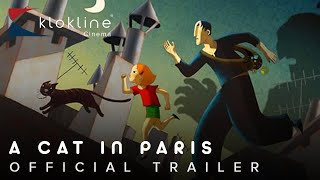 2010 A Cat in Paris Official Trailer 1 HD Palace Films