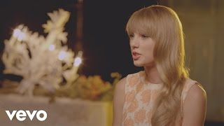 Taylor Swift - #VEVOCertified, Pt. 2: Taylor On Making Music Videos