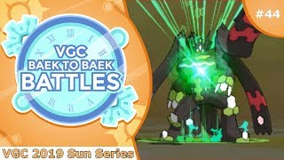 """Zygarde at 100%"" Pokémon VGC 2019 [Sun Series] Baek to Baek Battles - Episode 44"