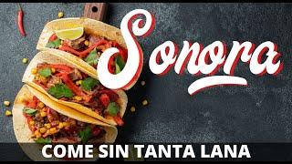 Platillos Típicos De Sonora México | Comida Típica De Sonora | Gastronomía De Sonora