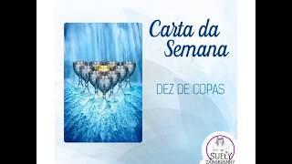 Carta da Semana: Dez de Copas (24/12/2017 a 30/12/2017)