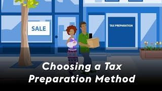 Choosing a tax preparation method