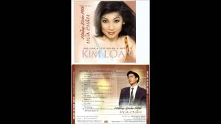 KIM LOAN -  Nhung Dom Mat Hoa Chau (Remastered)