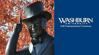 Washburn University | 2016 Fall Commencement