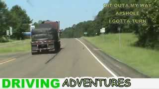 DRIVING ADVENTURES ~ Get Outa My Way I Gotta Turn # 3