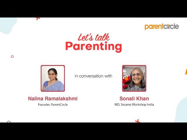 Let's talk parenting: Nalina Ramalakshmi in conversation with Sonali Khan, managing director of Sesame Workshop India