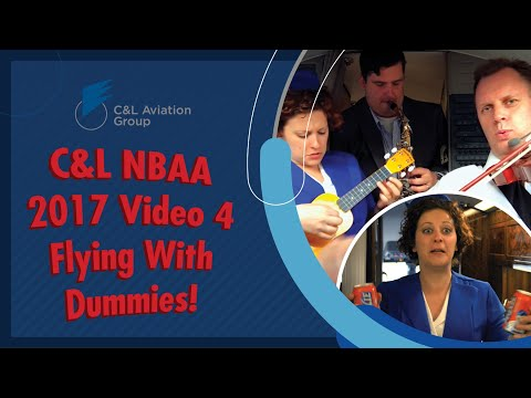 C&L NBAA Video 4 - Flying With Dummies!