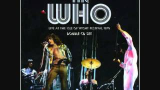 The Who - I Don't Even Know Myself - Live at the Isle of Wight