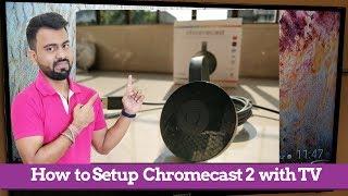How to make a normal TV into Smart TV   Google Chromecast 2 Setup and Use