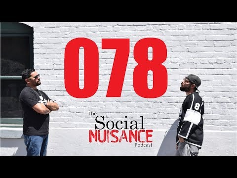 The Social Nuisance Podcast 078 - 078 - Eating, Dating, and Being Helpful