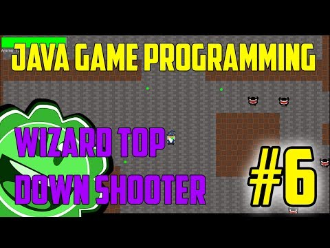 Java Game Programming Wizard Top Down Shooter Part 6