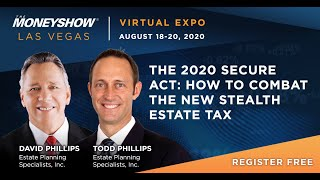 The 2020 Secure Act: How to Combat the New Stealth Estate Tax