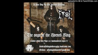 """EVOL """"The Return Of The Horned King"""""""