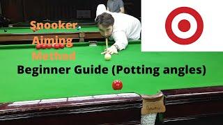 Snooker Aiming Method - Beginner Guide (Potting angles)