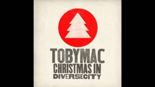 tobyMac - Mary's Boy Child (feat. Jamie Grace)