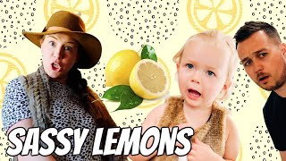 Mom and Ivy turn Sassy from Lemons!
