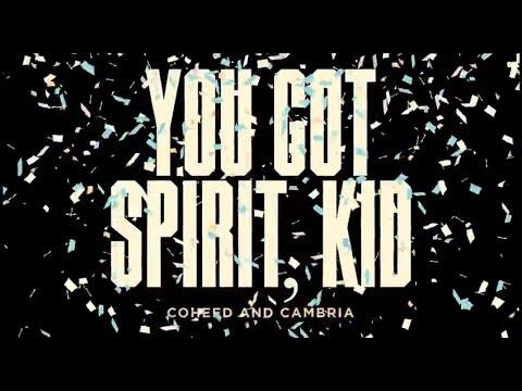 You Got Spirit, Kid (Lyric Video)
