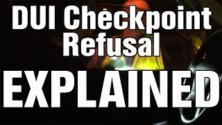 DUI Checkpoint Refusal Explained: Legal Survival Guide Ep 1