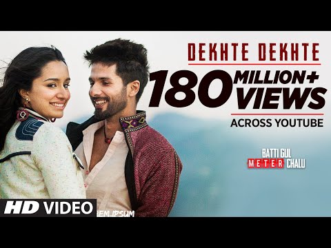 Download Atif A: Dekhte Dekhte Song | Batti Gul Meter Chalu | Shahid K Shraddha K | Nusrat Saab Rochak Manoj HD Mp4 3GP Video and MP3