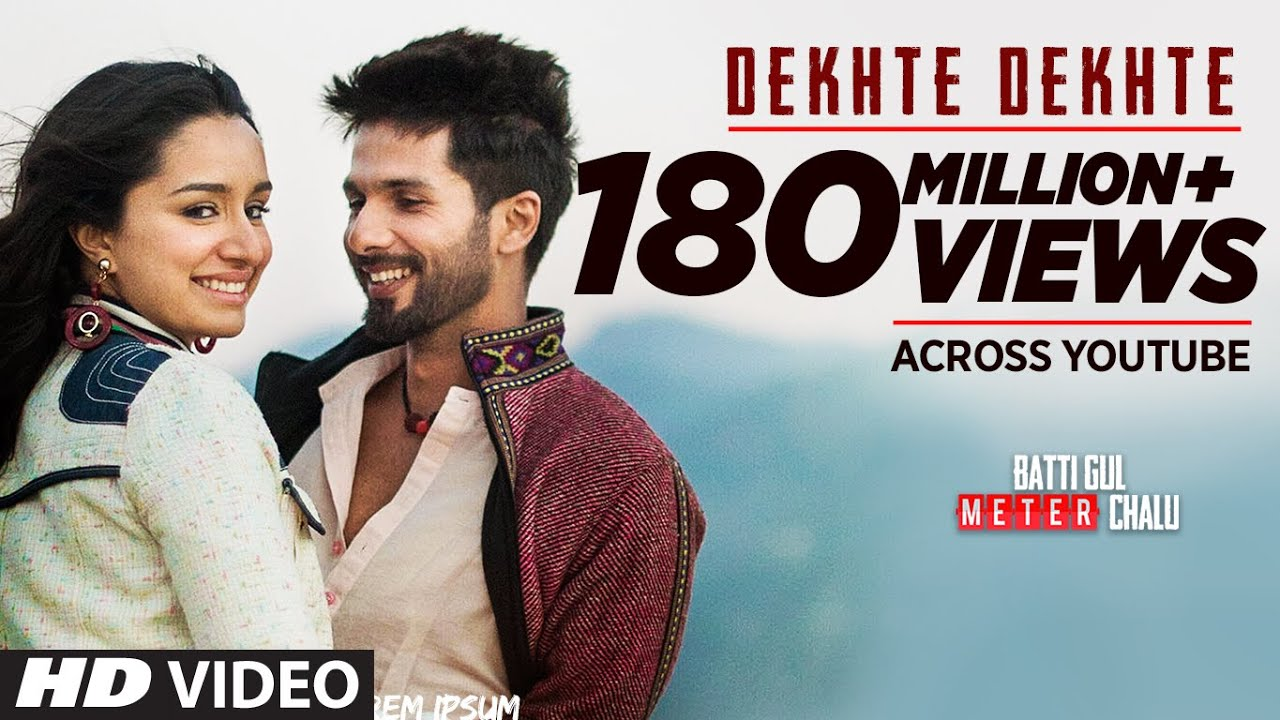 Dekhte Dekhte Lyrical in Hindi| Batti Gul Meter Chalu | Shahid K Shraddha | Nusrat Saab Rochak Manoj - Atif Aslam Lyrics