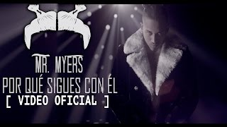 Porque Sigues Con El - Bryant Myers (Video)