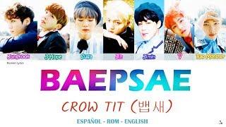 BTS (방탄소년단) – BAEPSAE/CROW TIT (뱁새) [ Rom | Eng | Esp lyrics]