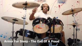 Armor For Sleep - The End Of A Fraud (Drum Cover)