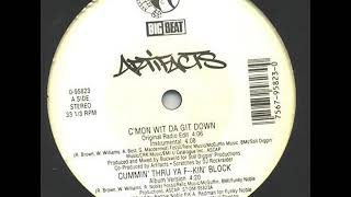 Artifacts - Cummin' Thru Ya Fuckin' Block (1994)