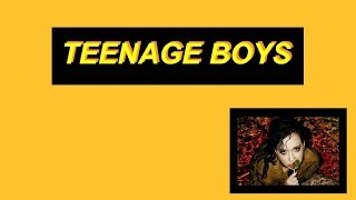 Sizzy Rocket- Teenage Boys (Lyrics)
