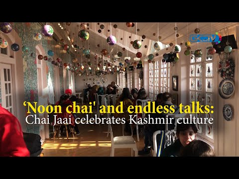 'Noon chai and endless talks': Chai Jaai celebrates Kashmir culture