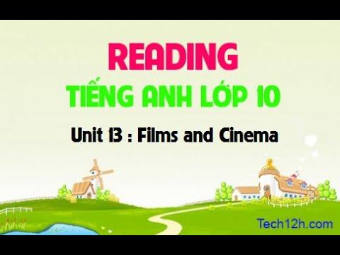 Tiếng Anh 10: Unit 13 Films and Cinema_Lesson: Reading (Cô Lê Ái Duy)