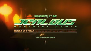 Bebe Rexha - Baby, I'm Jealous (feat  Doja Cat) [Natti Natasha Remix] (Official Lyric Video)