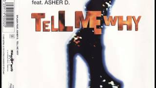 SPLASH feat. ASHER D. 'Tell me why' (X-Tended Remix)