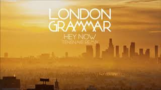 London Grammar - Hey Now (Tensnake Remix) video