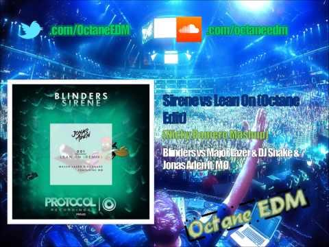 Sirene vs Lean On [Octane EDM Edit]