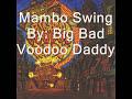 Big Bad Voodoo Daddy - Mambo Swing