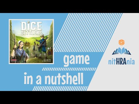 Game in a Nutshell - Dice Settlers (how to play)