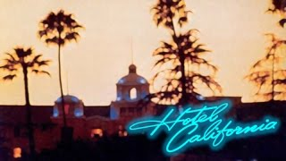 The Eagles / Hotel California