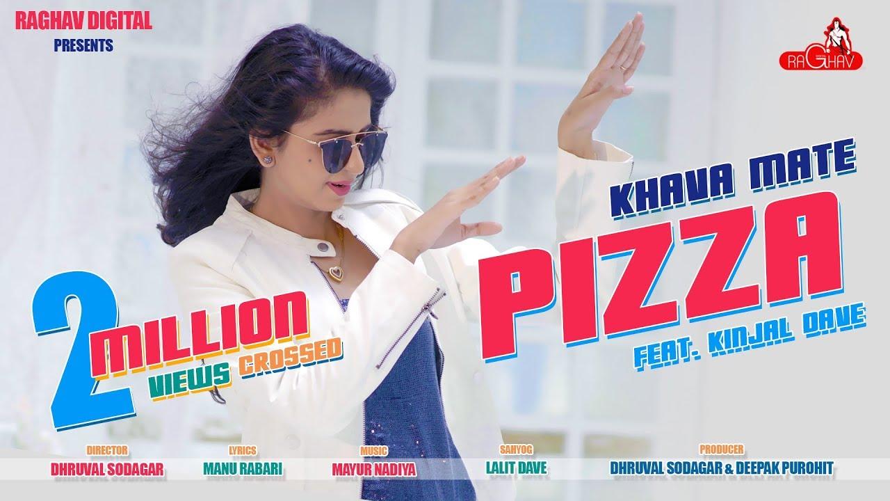 Khava mate pizza lyrics in gujrati -Kinjal dave