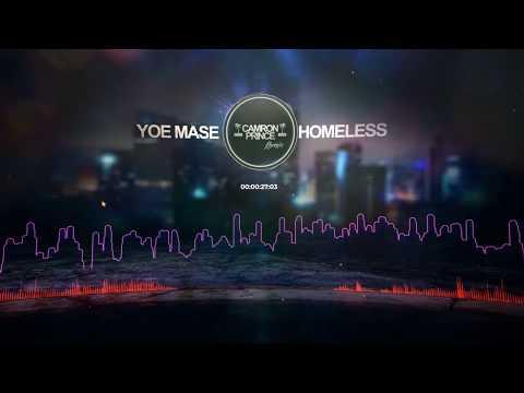 Yoe Mase x Camron Prince - Homeless  (Visual)