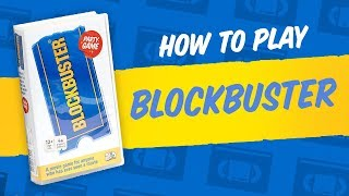 How to play Blockbuster – A Movie Game for Anyone Who's Ever Seen a Movie
