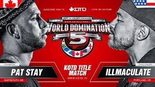 KOTD - Rap Battle - Pat Stay Vs Illmaculate (Title Match) | #WD5