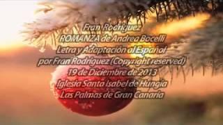 ROMANZA Andrea Bocelli En Español por FRAN RGUEZ.