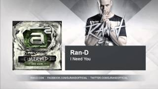 Ran-D - I Need You
