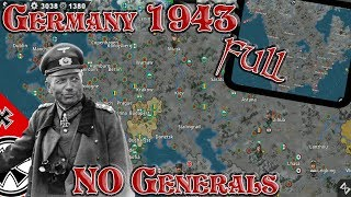 Germany 1943 FULL; NO GENERALS! World Conqueror 4