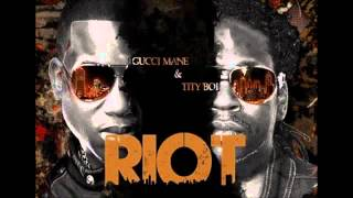 2 Chainz   Riot Remix Ft  Gucci Mane